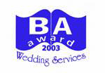 BA Award 2003 - Wedding Services
